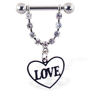 "Nipple ring with dangling heart on chain with ""LOVE"", 12 ga or 14 ga"